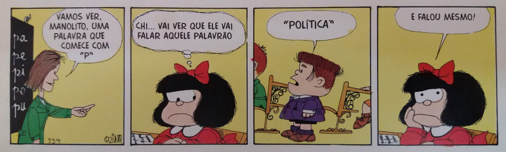 """Tirinha de Quino extraída da edição de """"Mafalda e seus amigos"""" (Martins Fontes editora, 1999)."""