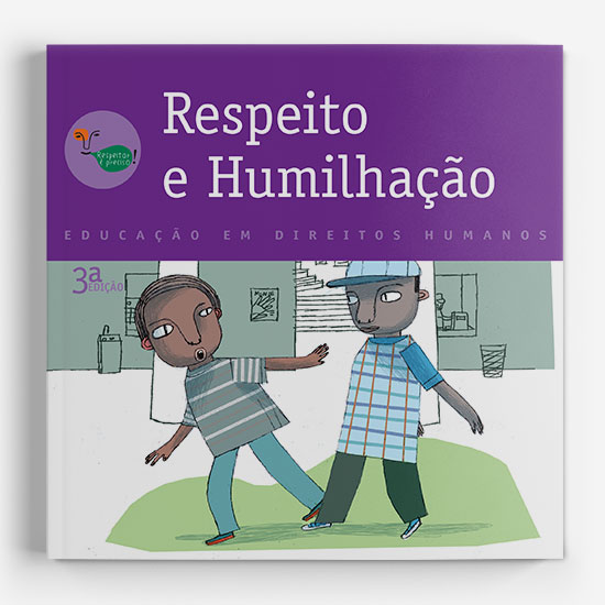 Respeito e Humilhação