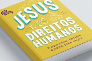 Jesus e os Direitos Humanos
