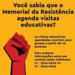 Visitas Educativas - Memorial da Resistência